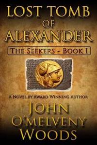 The Seekers: Lost Tomb of Alexander