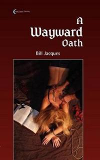 Wayward Oath
