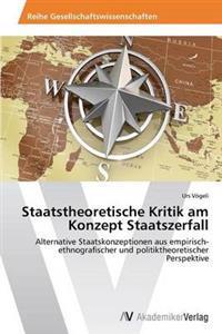 Staatstheoretische Kritik Am Konzept Staatszerfall
