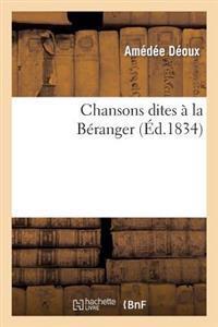 Chansons Dites � La B�ranger