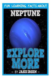 Fun Learning Facts about Neptune: Illustrated Fun Learning for Kids