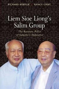 Liem Sioe Liong's Salim Group: The Business Pillar of Suharto's Indonesia
