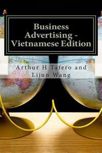 Business Advertising - Vietnamese Edition: Includes Lesson Plans in Vietnamese