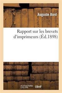 Rapport Sur Les Brevets d'Imprimeurs