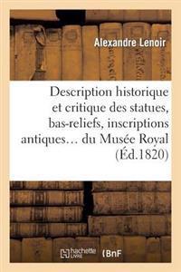 Description Historique Et Critique Des Statues, Bas-Reliefs, Inscriptions