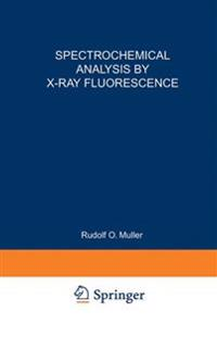 Spectrochemical Analysis by X-Ray Fluorescence
