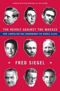 The Revolt Against the Masses