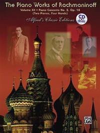 The Piano Works of Rachmaninoff, Vol 12: Piano Concerto No. 2, Book & CD