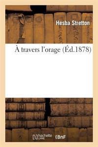 A Travers L'Orage