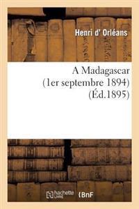A Madagascar (1er Septembre 1894)
