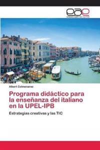 Programa Didactico Para La Ensenanza del Italiano En La Upel-Ipb