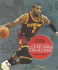 The NBA: A History of Hoops: The Story of the Cleveland Cavaliers