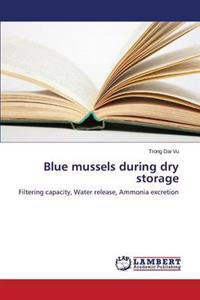 Blue Mussels During Dry Storage