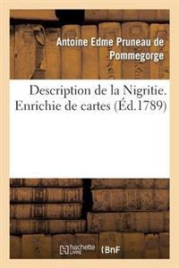 Description de la Nigritie. Enrichie de Cartes