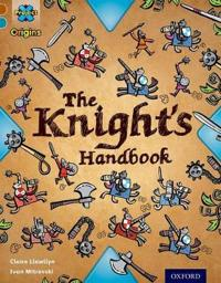 Project X Origins: Brown Book Band, Oxford Level 9: Knights and Castles: The Knight's Handbook