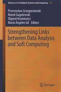 Strengthening Links Between Data Analysis and Soft Computing