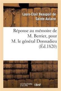 Reponse Au Memoire de M. Berrier, Pour M. Le General Donnadieu