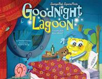 Spongebob Squarepants: Goodnight Lagoon: A Parody from Bikini Bottom