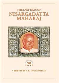 The Last Days of Nisargadatta Maharaj