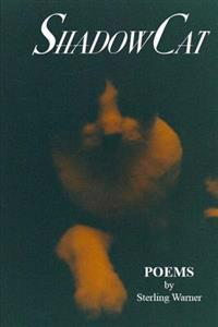Shadow Cat: Poems