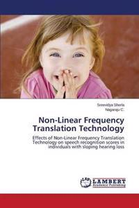 Non-Linear Frequency Translation Technology