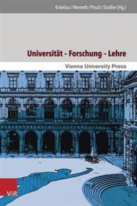 Universitat - Forschung - Lehre: Themen Und Perspektiven Im Langen 20. Jahrhundert