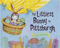 The Littlest Bunny in Pittsburgh: An Easter Adventure