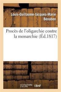 Proces de L'Oligarchie Contre La Monarchie