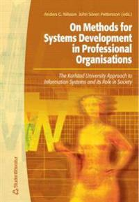 On methods for Systems Development in Professional Organisations
