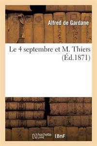 Le 4 Septembre Et M. Thiers