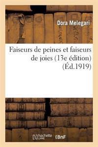Faiseurs de Peines Et Faiseurs de Joies (13e Edition)