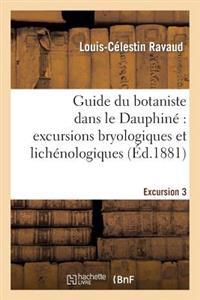Guide Du Botaniste Dans Le Dauphine Excursions Bryologiques Et Lichenologiques. Excursion3