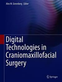 Digital Technologies in Craniomaxillofacial Surgery