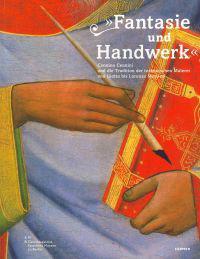 Fantasie Und Handwerk: Cennino Cennini Und Die Tradition Der Toskanischen Malerei Von Giotto Bis Lorenzo Monaco