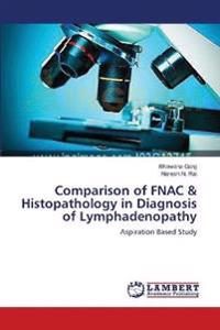 Comparison of Fnac & Histopathology in Diagnosis of Lymphadenopathy