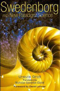 Swedenborg & New Paradigm Science
