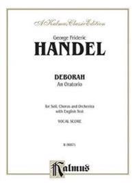 Deborah (1733): Satb or Ssaattbb with Satb Soli (Orch.) (English Language Edition)