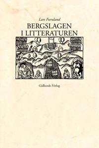 Bergslagen i litteraturen : kommenterad bibliografi med en inledande litter