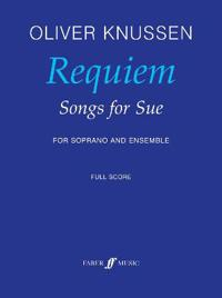 Requiem -- Songs for Sue: For Soprano and Ensemble, Full Score
