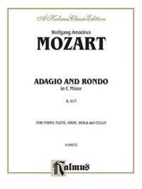 Adagio and Rondo in C Minor, K. 617: Glass Harmonica (or Piano), Flute, Oboe, Viola, & Cello (Score & Parts), Score & Parts