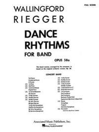 Dance Rhythms for Band, Op. 58: Full Score