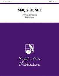 Still, Still, Still: Score & Parts