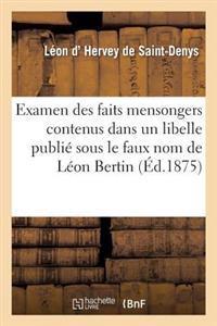 Examen Des Faits Mensongers Contenus Dans Un Libelle Publi� Sous Le Faux Nom de L�on Bertin
