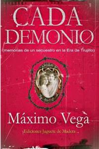 Cada Demonio: Novela Negra