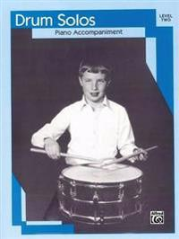 Drum Solos: Level II Piano Acc.