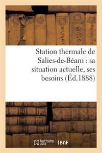 Station Thermale de Salies-De-B�arn