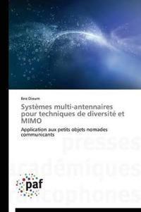 Syst�mes Multi-Antennaires Pour Techniques de Diversit� Et Mimo