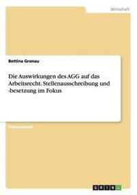 Die Auswirkungen Des Agg Auf Das Arbeitsrecht. Stellenausschreibung Und -Besetzung Im Fokus