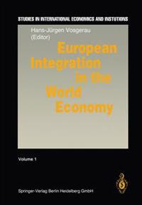 European Integration in the World Economy