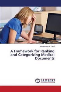 A Framework for Ranking and Categorizing Medical Documents